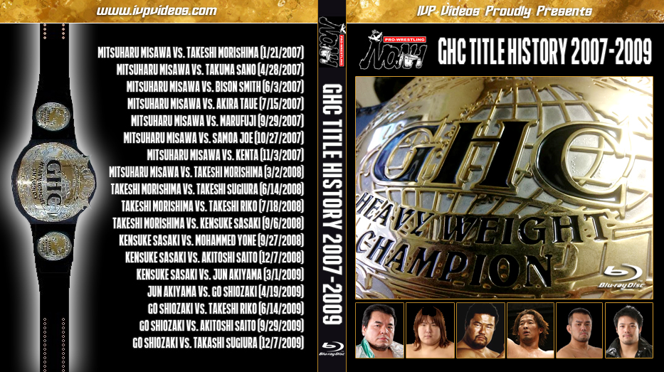 NOAH GHC Title History 2007-2009 (Blu-Ray with Cover Art)